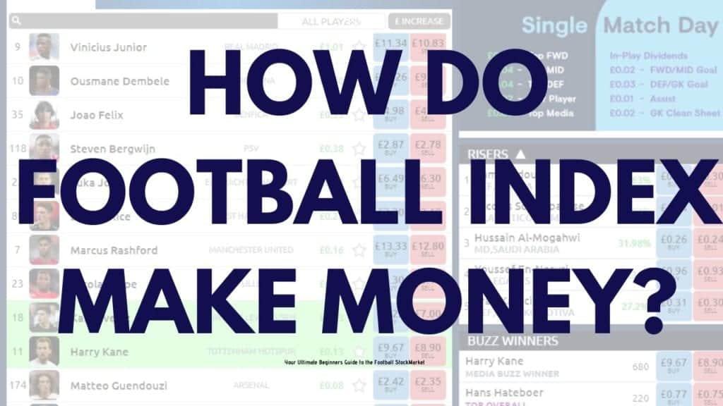How do Football Index make money?