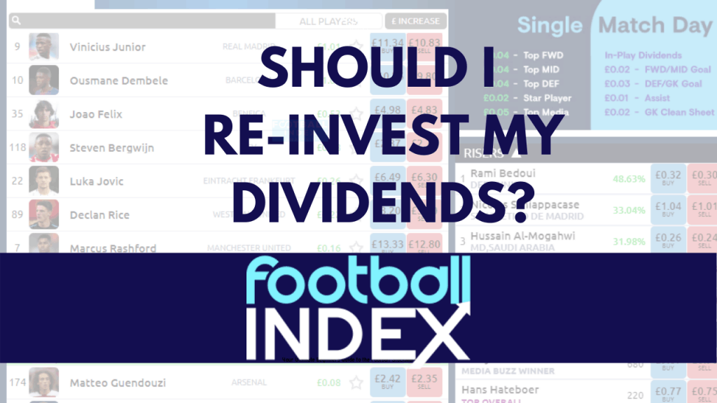 Reinvest Dividends Football Index