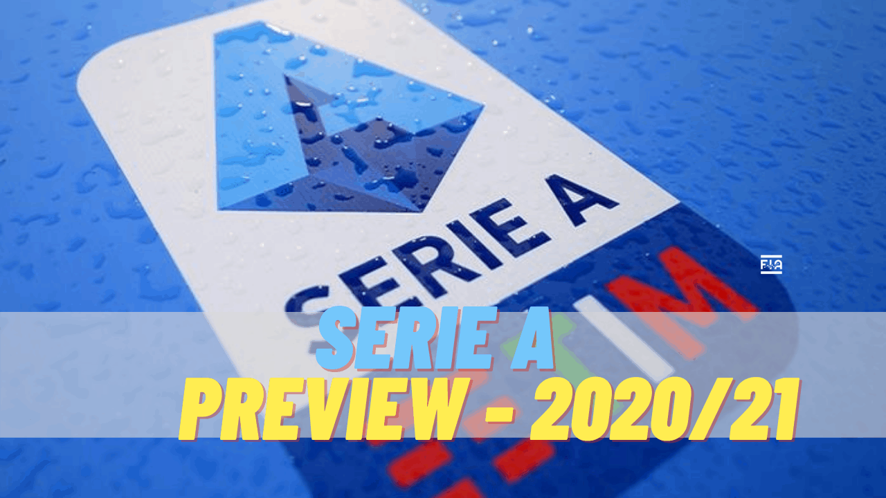 Serie A Preview 2020/21