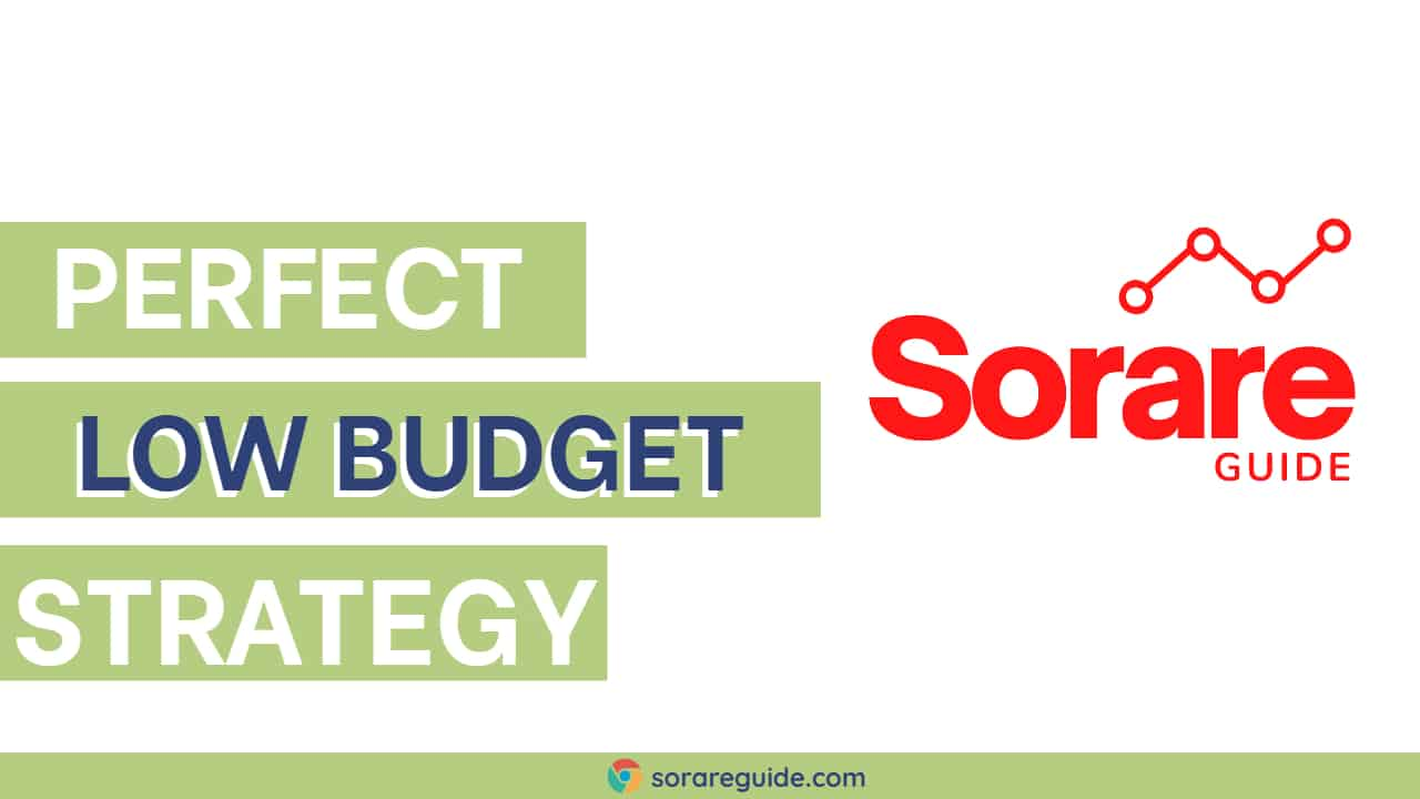 Sorare Low Budget Strategy