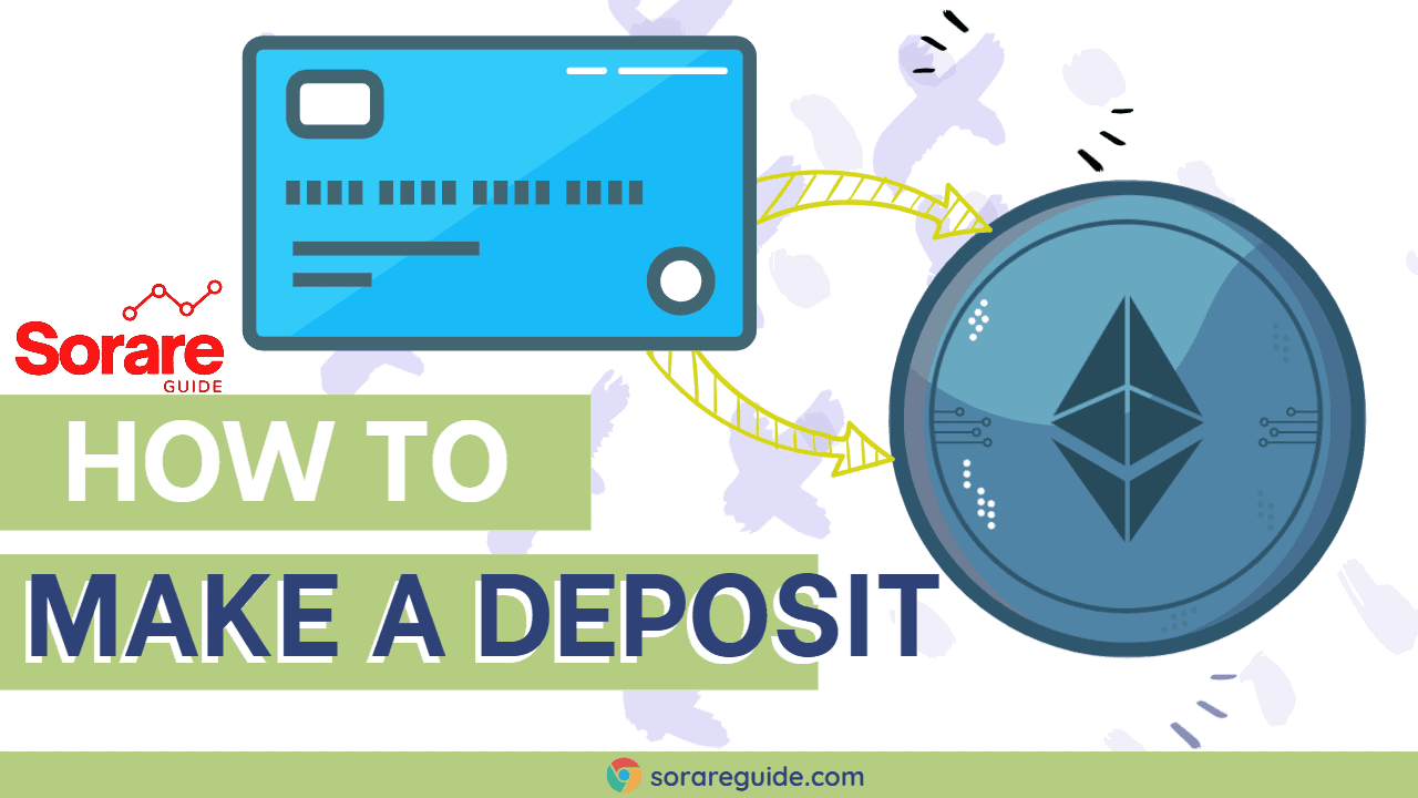 How to Deposit on Sorare